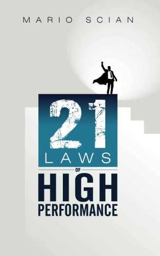 9781512370959: The 21 Laws of High Performance