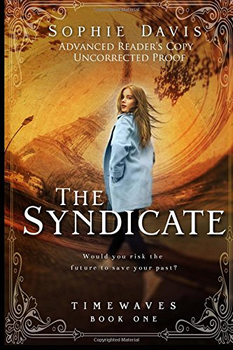 9781512371376: The Syndicate (Timewaves Book One) (Volume 1)