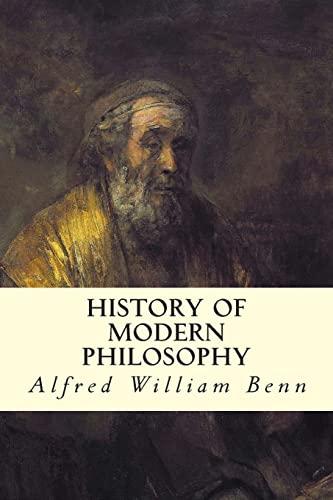History of Modern Philosophy: Benn, Alfred William