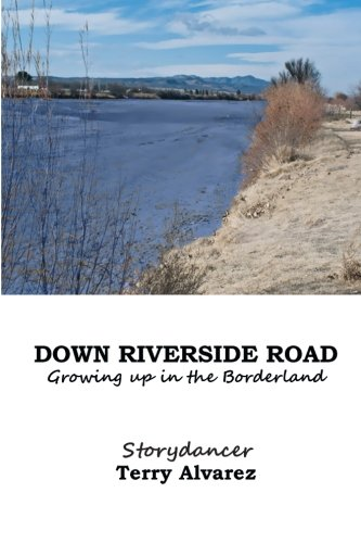 9781512372427: Down Riverside Road: Growing up in the Borderland