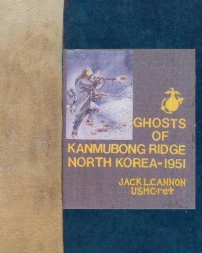 9781512373202: Ghosts of Kanmubong Ridge North Korea--1951
