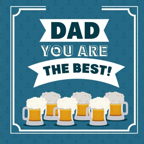 9781512374698: Dad, You Are the Best: Fathers Day Card X-Large/Notebook