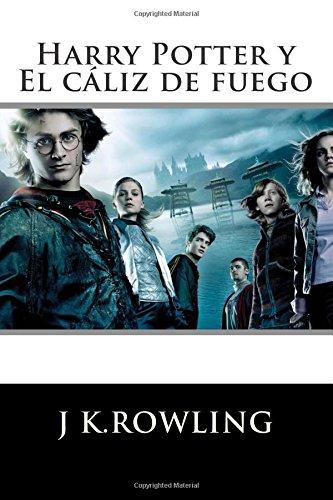 9781512378313: Harry Potter: El cáliz de fuego (Edición en español)