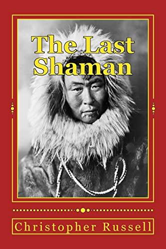 9781512379143: The Last Shaman