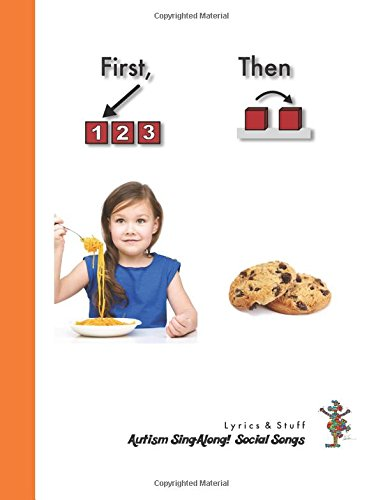 9781512379495: First, Then: Autism Sing-Along! Social Songs (Volume 2)