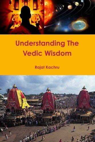 Understanding the Vedic Wisdom: Kachru, Rajat