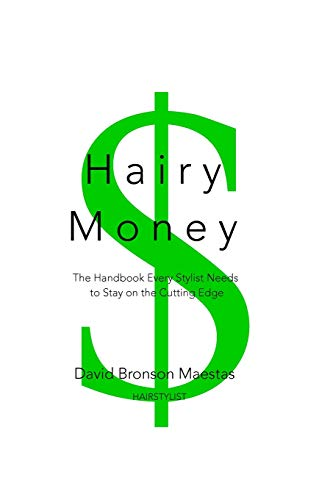 9781512380231: Hairy Money: The Handbook Every Stylist Needs to Stay on the Cutting Edge