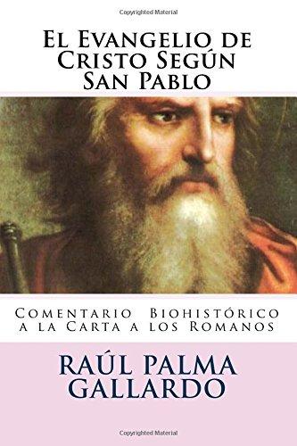 9781512380453: El Evangelio de Cristo Segun San Pablo: Analisis Biohistorico del Pensamiento de San Pablo (Spanish Edition)