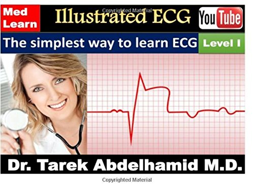 9781512381351: Illustrated ECG - Level I: The simplest way to learn ECG