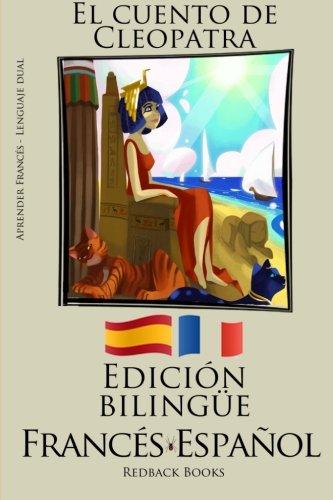 9781512381825: Aprender francés - Edición bilingüe (Francés - Español) El cuento de Cleopatra