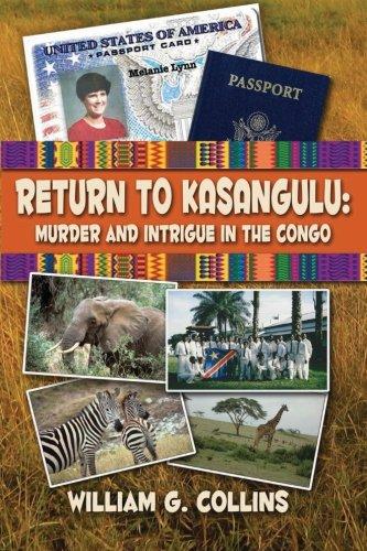 9781512383003: Return to Kasangulu: Murder & Intrigue in the Congo