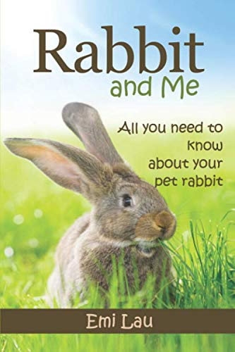 9781512383317: Rabbit and Me: All you need to know about your pet rabbit
