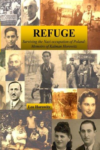 9781512384307: Refuge: Surviving the Nazi Occupation of Poland: Memoirs of Kalman Horowitz