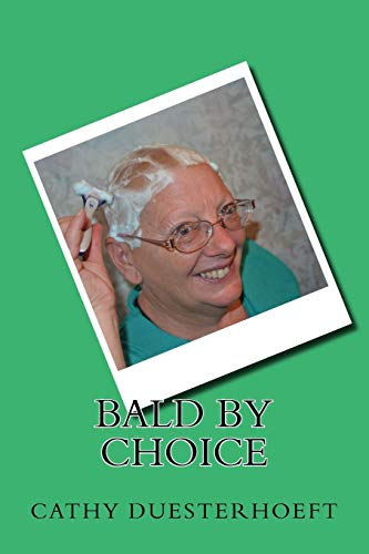 9781512384390: Bald by Choice
