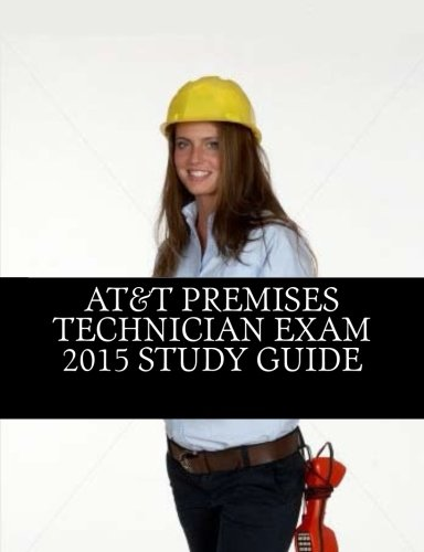 9781512386257: AT&T Premises Technician Exam 2015 Study Guide
