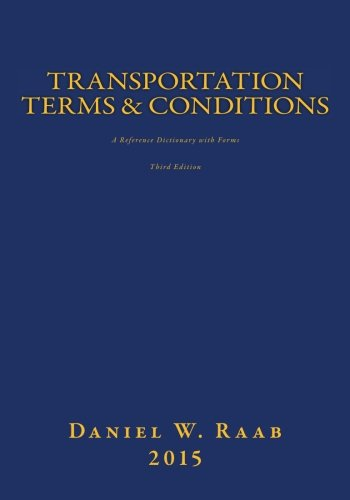 9781512386387: Transportation Terms & Conditions: A Reference Dictionary with Forms 3rd Edition