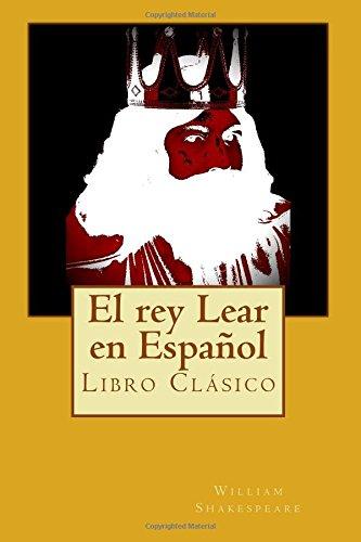 9781512386431: El rey Lear en Español: clásico de la literatura de Shakespeare,libros en español