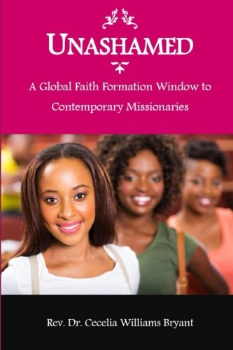 9781512387629: Unashamed: A Global Faith Formation Window to Contemporary Missionaries