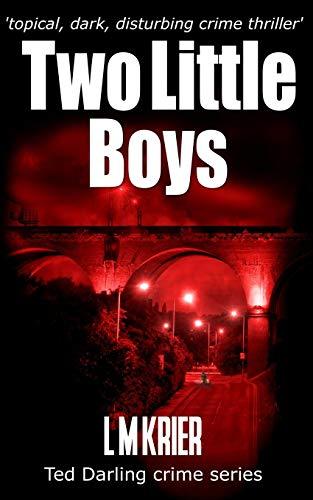 9781512387995: Two Little Boys: DI Ted Darling Book II (Volume 2)