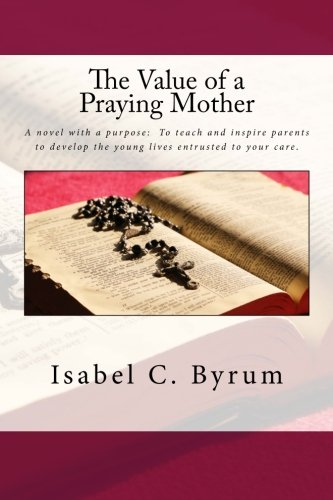 9781512388299: The Value of a Praying Mother