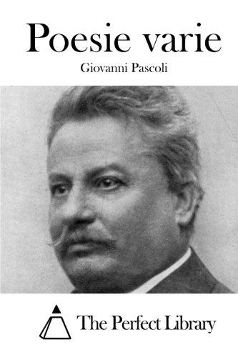 Poesie Varie: Pascoli, Giovanni