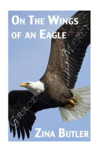 On the Wings of an Eagle: Ms. Zina Rochelle Butler