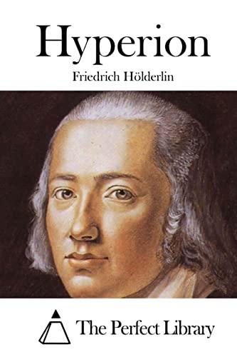 Hyperion (Perfect Library) (German Edition): Friedrich HÃ lderlin