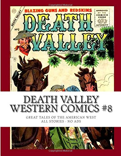 9781512390285: Death Valley Western Comics #8: Great Tales of the American West - All Stories - No Ads