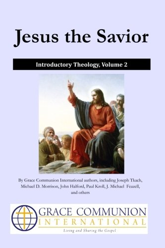 9781512392043: Jesus the Savior: Introductory Theology Volume 2