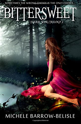 9781512395181: Bittersweet (Faerie Song Trilogy)