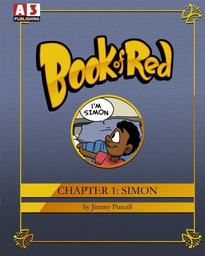 9781512395891: Book Of Red Chapter 1: Simon (Volume 1)