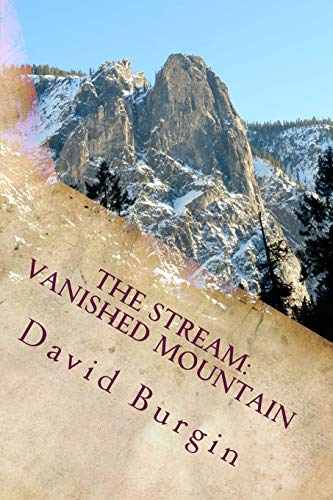 9781512395952: The Stream, Part 1, Vanished Mountain (The Castlebrick Series) (Volume 1)