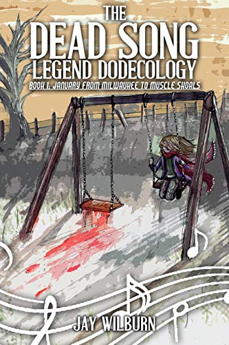 9781512396461: Dead Song Legend Dodecology Book I: January (Volume 1)
