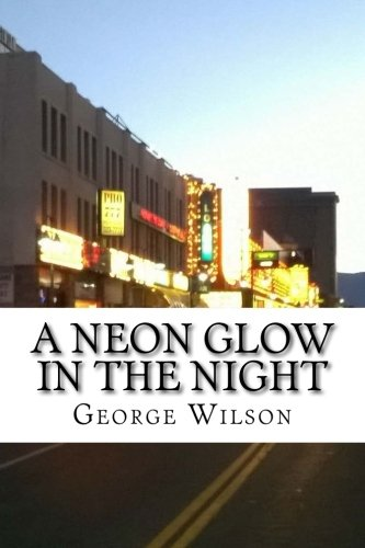 9781512397550: a neon glow in the night