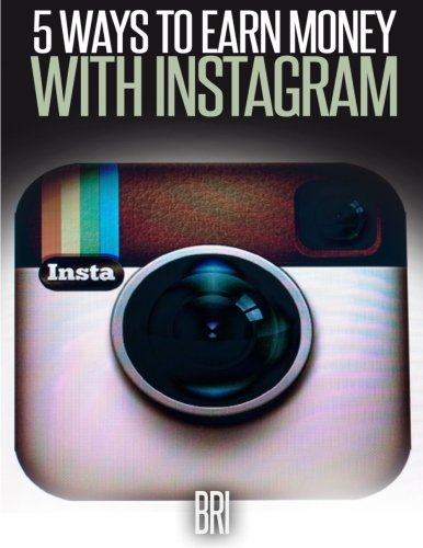 9781512399288: 5 Ways to Earn Money on Instagram (How to Make Money Online)