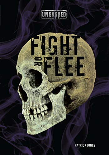 9781512400939: Fight or Flee (Unbarred)