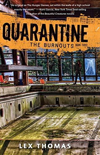 The Burnouts (Quarantine): Lex Thomas