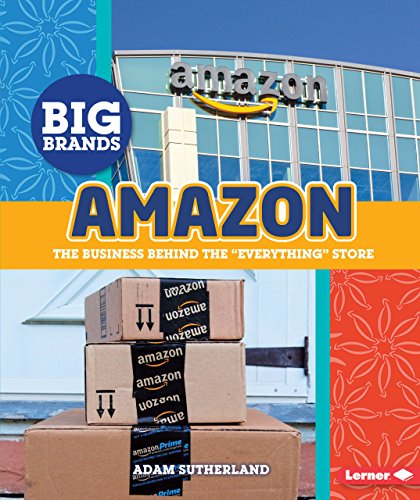 """Amazon: The Business Behind the """"Everything"""" Store (Library Binding)"""": Adam ..."""