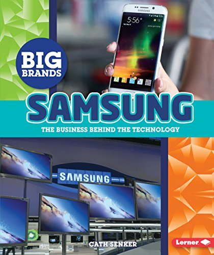 9781512405910: Samsung: The Business Behind the Technology (Big Brands)