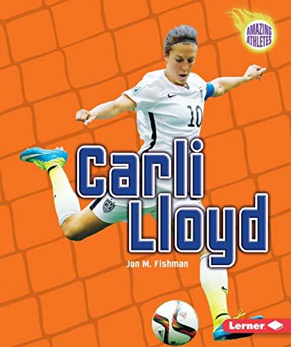 Carli Lloyd: Fishman, Jon M.