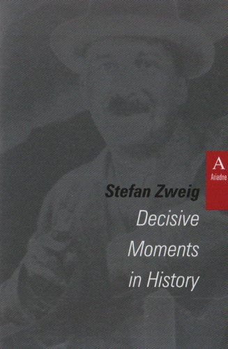 9781512410679: Decisive Moments in History. (Studies in Austrian Literature, Culture and Thought. Translation Series)