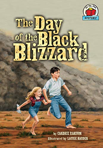 9781512411522: The Day of the Black Blizzard (On My Own History) (On My Own History (Paperback))