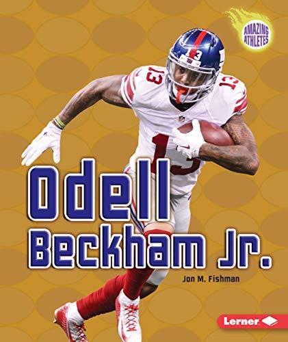 9781512413656: Odell Beckham Jr. (Amazing Athletes (Paperback))