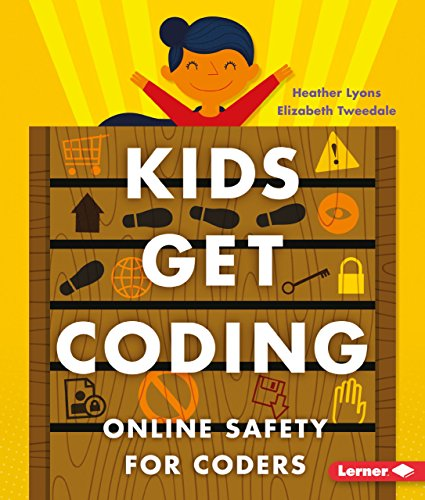9781512416022: Online Safety for Coders (Kids Get Coding)
