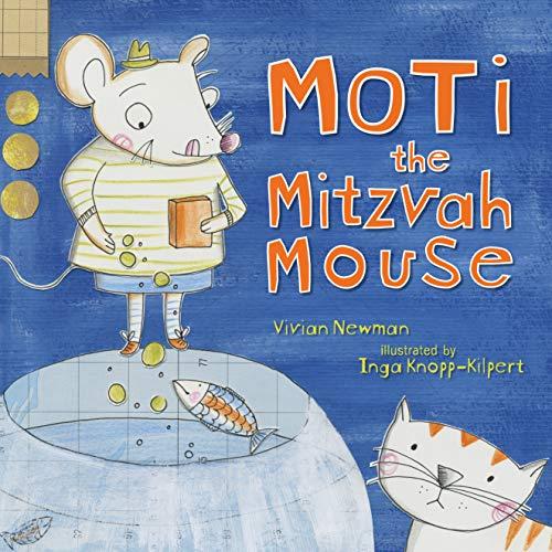 Moti the Mitzvah Mouse: Vivian Newman