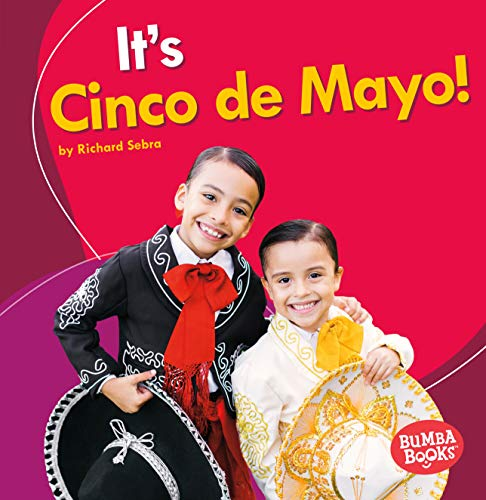 9781512429244: It's Cinco De Mayo! (Bumba Books - It's a Holiday!)