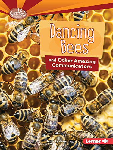 9781512431148: Dancing Bees and Other Amazing Communicators (Searchlight Books) (Searchlight Books: Animal Superpowers)