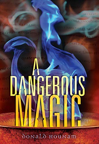 A Dangerous Magic