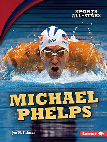 9781512454017: Michael Phelps (Sports All-Stars)