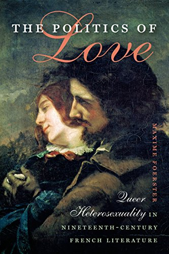 The Politics Of Love: Foerster, Maxime